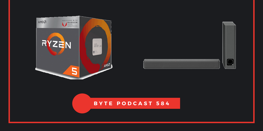 Byte Podcast 584